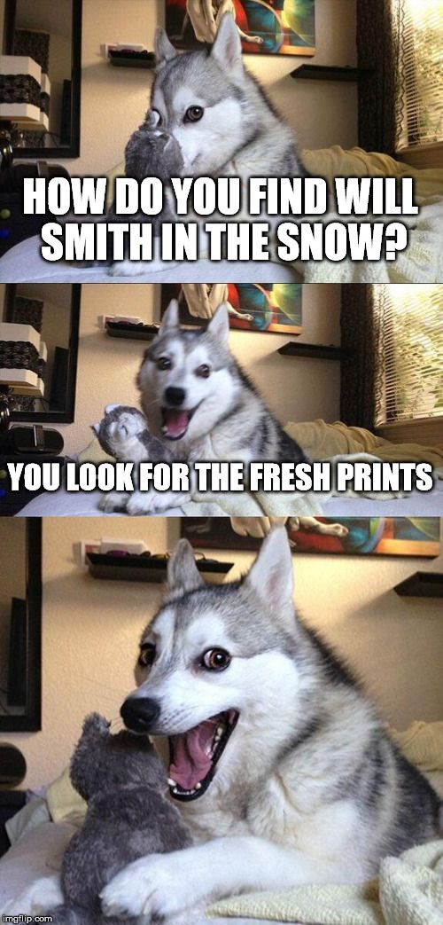 dog will smith snow joke