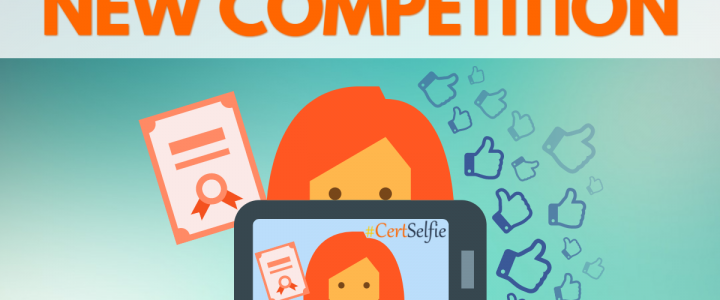Our New #CertSelfie Competition
