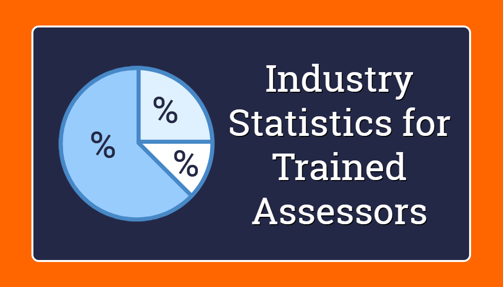 industry statistics for trained assessors