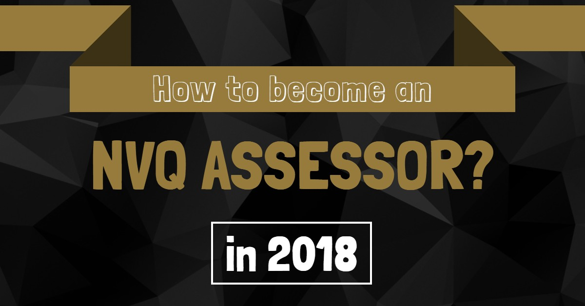 how to become an NVQ assessor