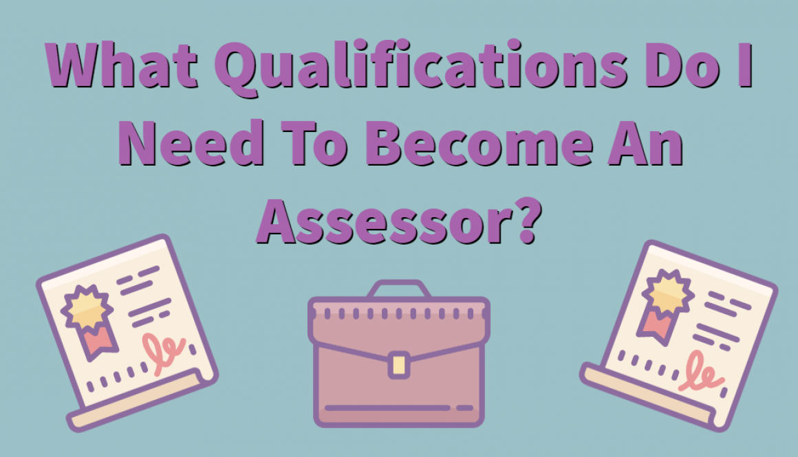qualifications for assessor