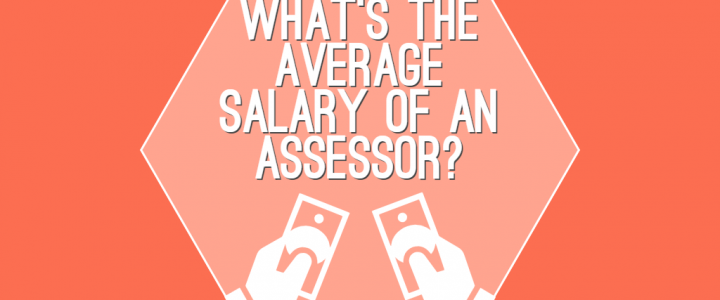 What's The Average Salary Of An Assessor?