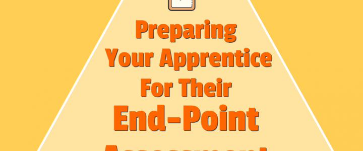 Preparing Your Apprentice For Their End-Point Assessment