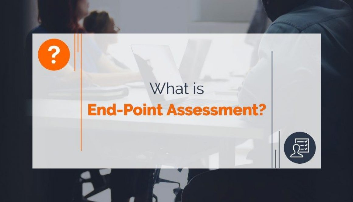What is End-Point Assessment