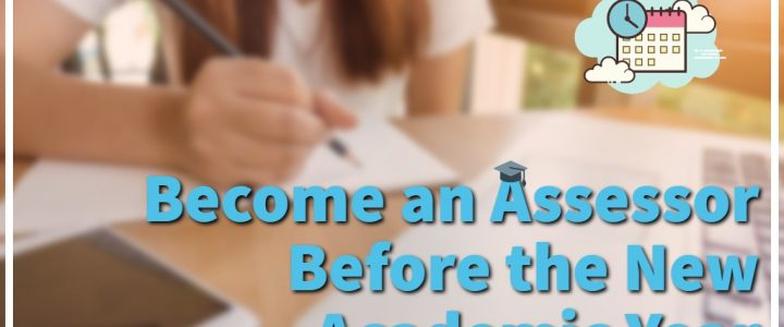 Become an Assessor Before the New Academic Year