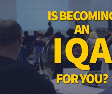 Is becoming an IQA for you_