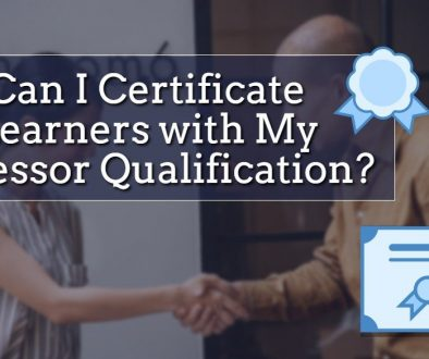 can-i-certificate-learners-with-my-assessor-qualification